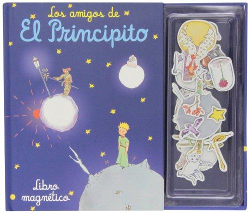 Los Amigos De El Principito (Libro Magnético) (LIBRO MAGNETICO)